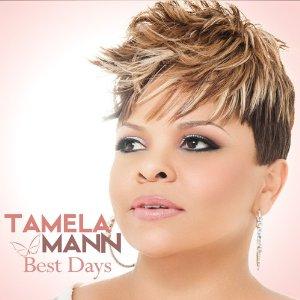 tamela mann best days