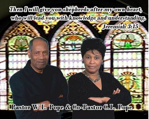Benevolent Love Pastor W.L. Pope & So-Pastor C.L. Pope